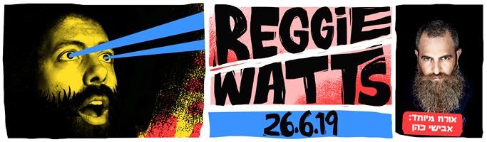 Reggie Watts